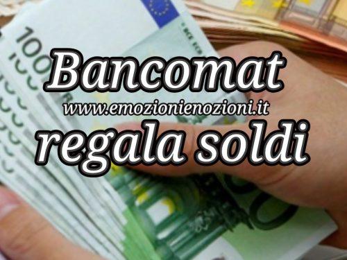 Bancomat regala soldi: sputa banconote