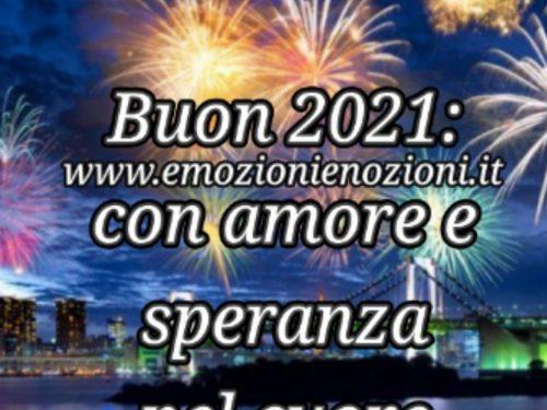 Buon 2021: con amore e speranza nel cuore