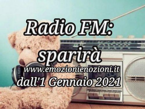 Radio FM addio: sparirà dall' 1 Gennaio 2021