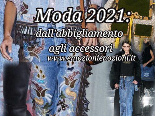 Moda 2021: dall'abbigliamento agli accessori
