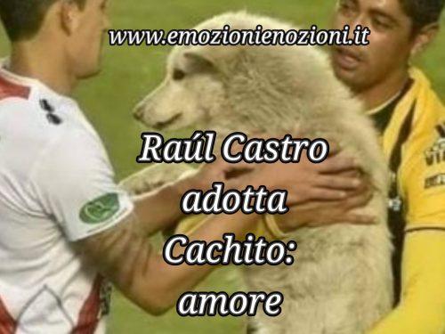 Raúl Castro adotta Cachito: amore a prima vista