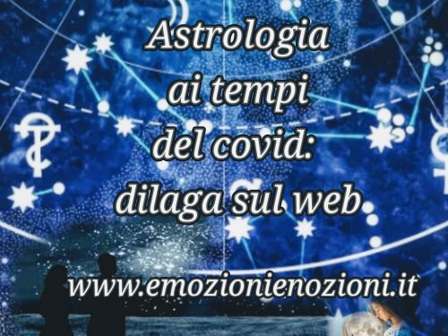 Astrologia ai tempi del covid: dilaga sul web