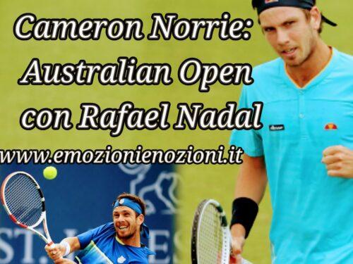 Cameron Norrie: Australian Open con Rafael Nadal